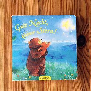 Gute Nacht kleiner Stern | Kinderbücher Tipps Oktober 2018
