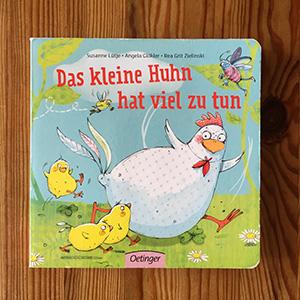 Das kleine Huhn hat viel zu tun | Kinderbücher Tipps November 2018