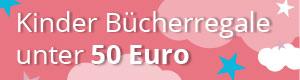 Widget - Kinder Bücherregale unter 50 Euro